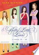 Série Pretty Little Liars (13-16)