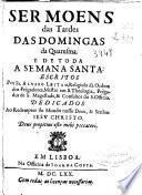 Sermoens das tardes das domingas da Quaresma, e de toda a Semana Santa