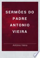 Sermões do padre Antonio Vieira