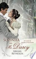 Sozinha com Mr. Darcy