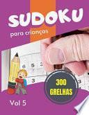 Sudoku para crianças - 300 grelhas
