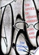 The Advice Of Opinion Makers