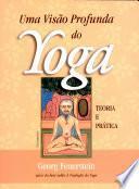 Uma Visão Profunda Do Yoga