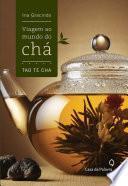 Viagem ao mundo do chá